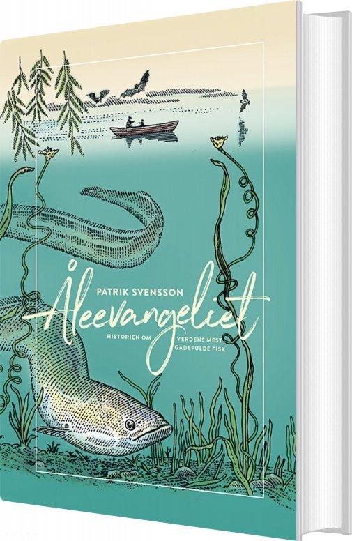 Image of   åleevangeliet - Patrik Svensson - Bog