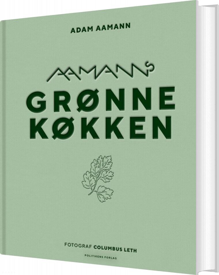 Image of   Aamanns Grønne Køkken - Adam Aamann-christensen - Bog