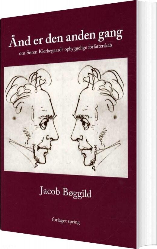 Image of   ånd Er Den Anden Gang - Jacob Bøggild - Bog