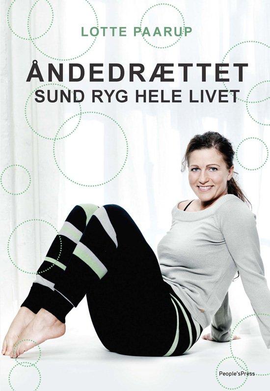 Image of   åndedrættet - Sund Ryg Hele Livet - Lotte Paarup - Bog