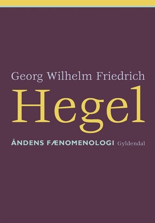 Image of   åndens Fænomenologi - Friedrich Hegel - Bog