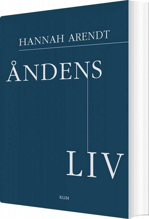 Image of   åndens Liv - Hannah Arendt - Bog