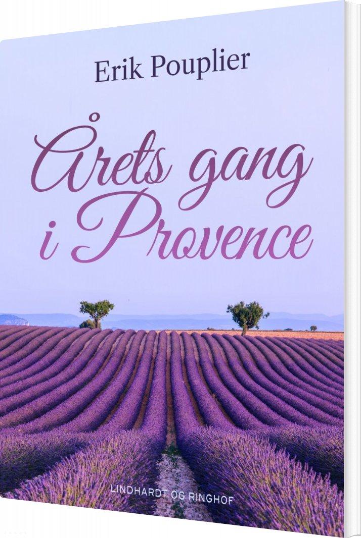 Image of   årets Gang I Provence - Erik Pouplier - Bog
