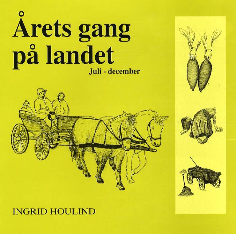 årets Gang På Landet - Ingrid Houlind - Bog