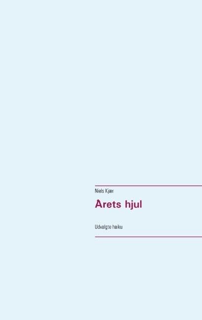 Image of   årets Hjul - Niels Kjær - Bog
