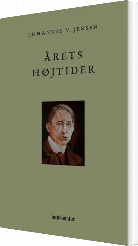 Image of   årets Højtider - Johannes V. Jensen - Bog
