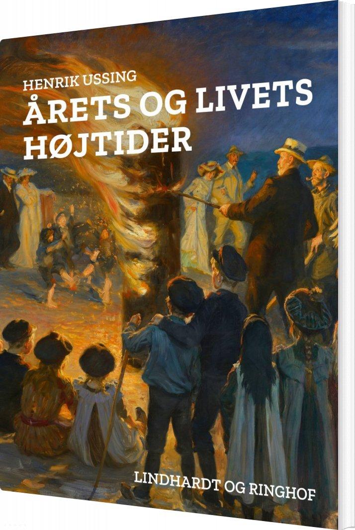 Image of   årets Og Livets Højtider - Henrik Ussing - Bog