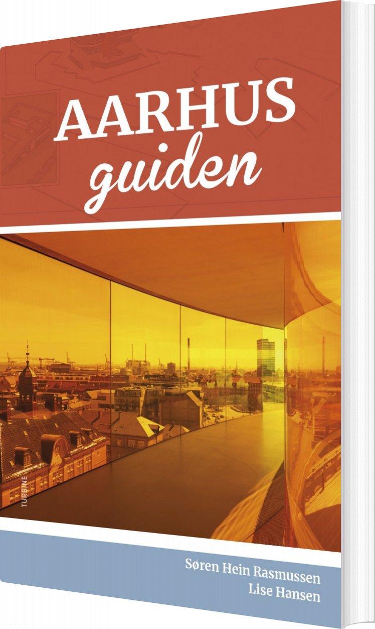 Image of   Aarhusguiden - Søren Hein Rasmussen - Bog