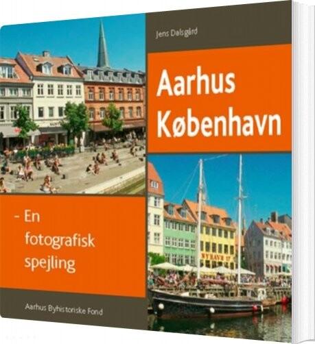 Image of   Aarhus-københavn - Jens Dalsgaard - Bog