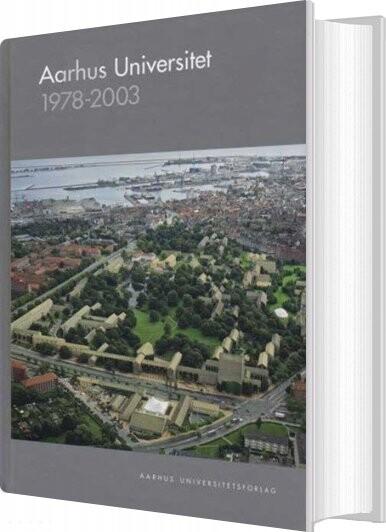 Image of   Aarhus Universitet 1978-2003 - Ingeborg Christensen - Bog