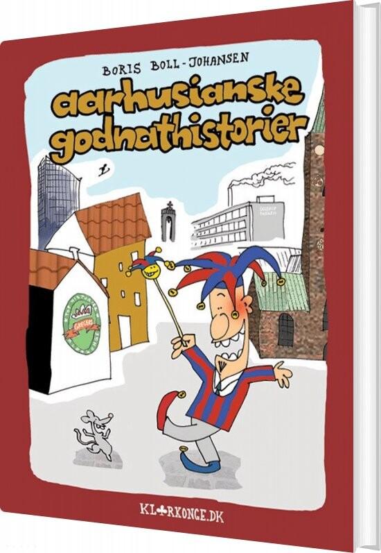 Image of   Aarhusianske Godnathistorier - Boris Boll-johansen - Bog