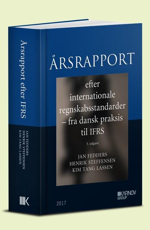 Image of   årsrapport Efter Internationale Regnskabsstandarder - Fra Dansk Praksis Til Ifrs - Henrik Steffensen - Bog