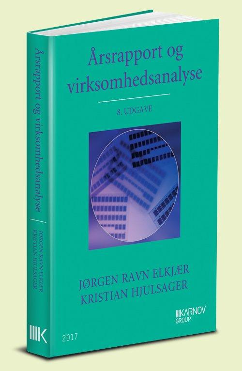 årsrapport Og Virksomhedsanalyse - Jørgen Ravn Elkjær - Bog