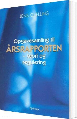 Billede af årsrapporten - Jens O. Elling - Bog