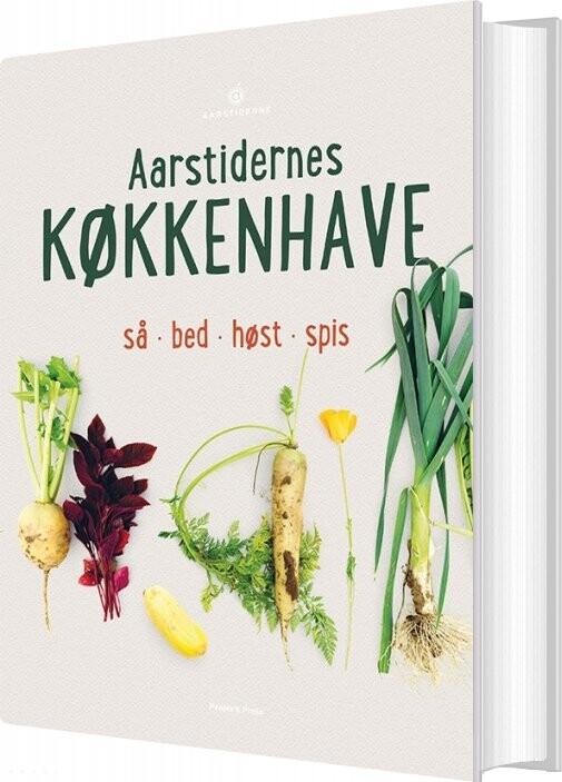 Aarstidernes Køkkenhave - Søren Ejlersen - Bog
