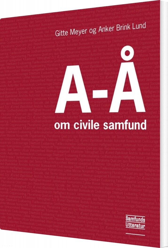 Image of   A-å Om Civile Samfund - Gitte Meyer - Bog