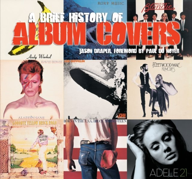 Image of   A Bried History Of Album Covers - Updated Version) - Book - Jason Draper - Bog