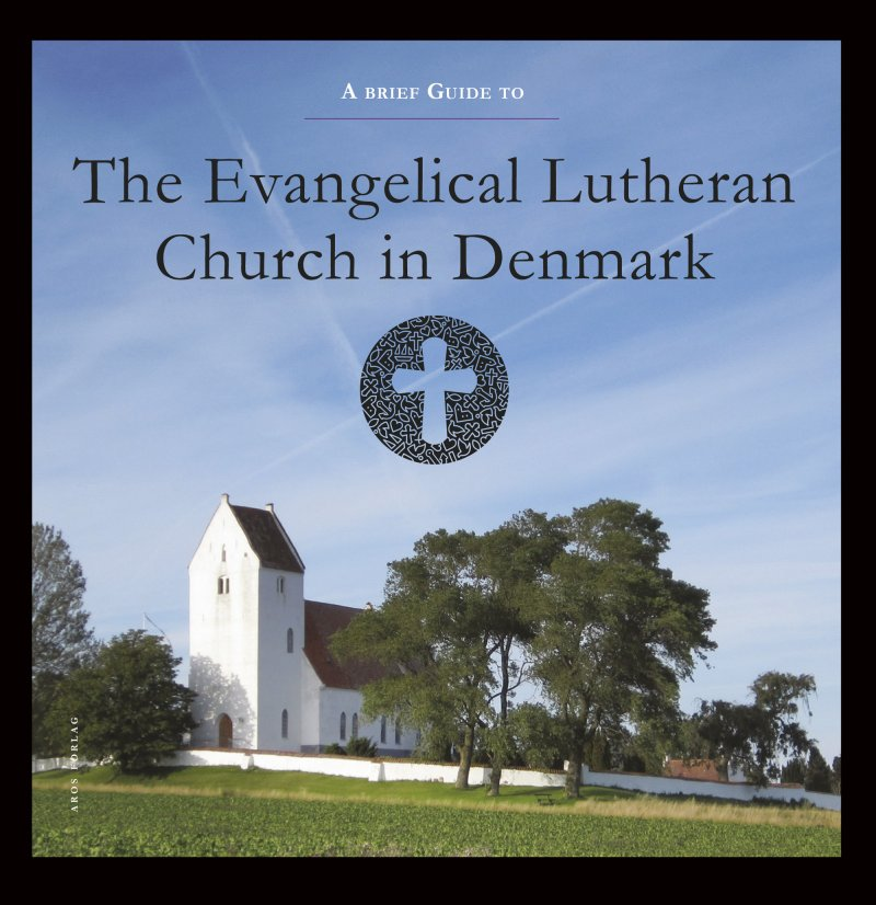 Image of   A Brief Guide To The Evangelical Lutheran Church In Denmark - Rebekka Højmark Svenningsen - Bog