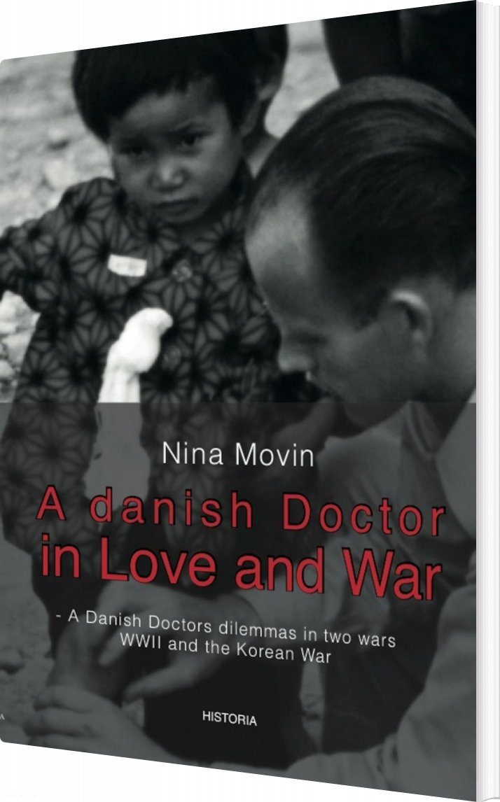 Image of   A Danish Doctor In Love And War - Nina Movin - Bog