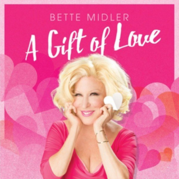 Image of   Bette Midler - A Gift Of Love - CD