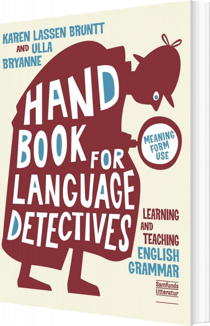 Billede af A Handbook For Language Detectives - Karen Lassen Bruntt - Bog