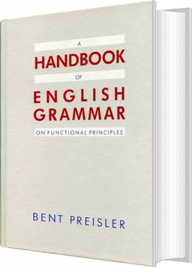 Image of   A Handbook Of English Grammar On Functional Principles - Bent Preisler - Bog