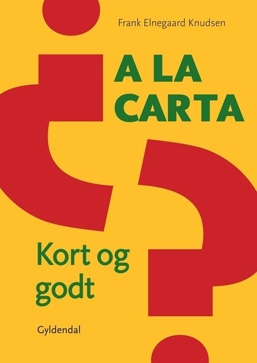 Image of   A La Carta - Frank Knudsen - Bog