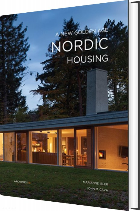 Image of   A New Golden Age - Nordic Housing - Marianne Ibler - Bog