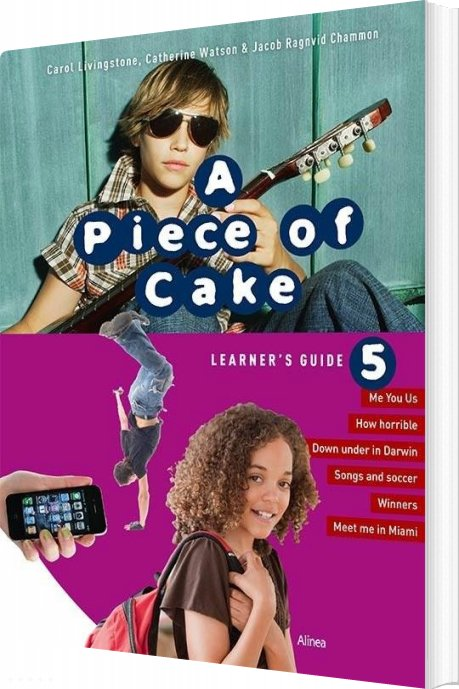 Billede af A Piece Of Cake 5, Learners Guide - Carol Livingstone - Bog