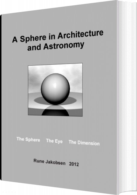 Image of   A Sphere In Architecture And Astronomy - Rune Jakobsen - Bog