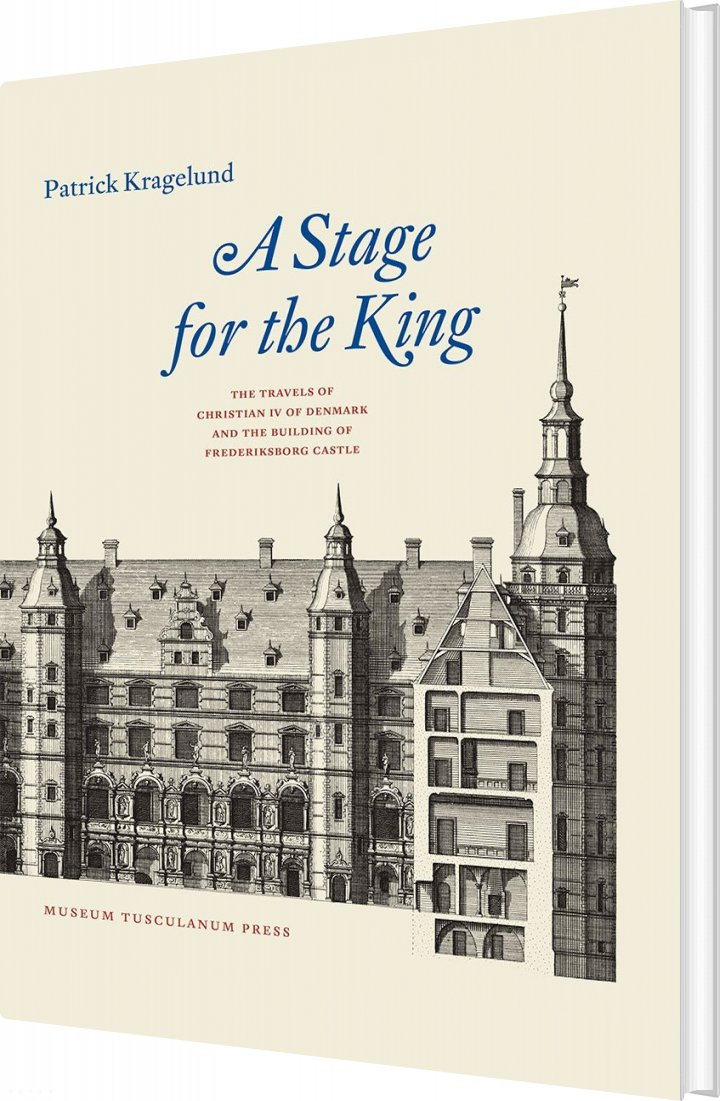 Image of   A Stage For The King - Patrick Kragelund - Bog