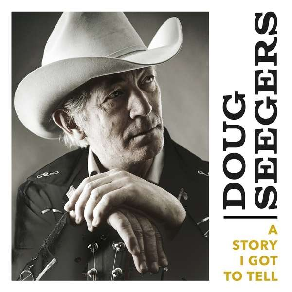 Image of   Doug Seegers - A Story I Got To Tell - CD