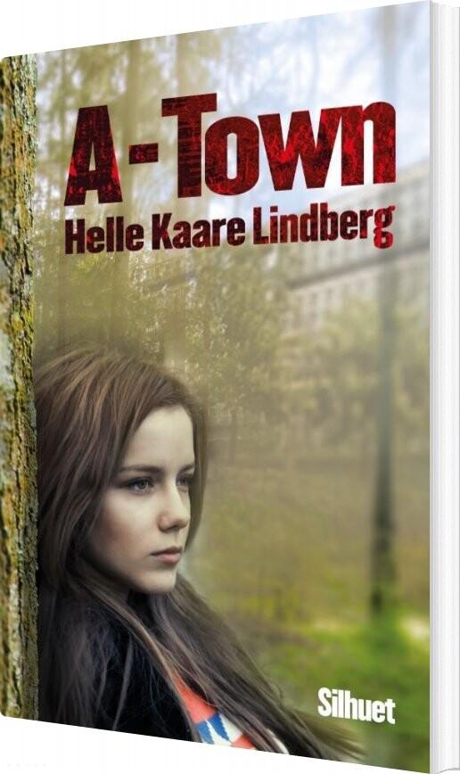 Image of   A-town - Helle Kaare Lindberg - Bog