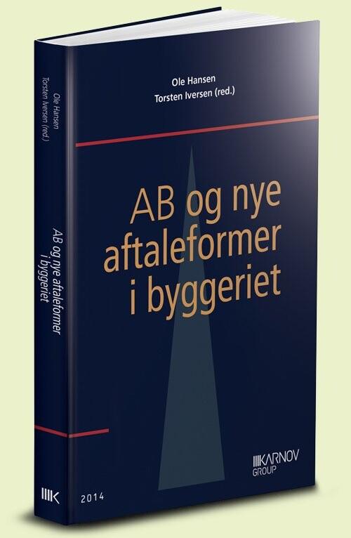 Image of   Ab Og Nye Aftaleformer I Byggeriet - Torsten Iversen - Bog
