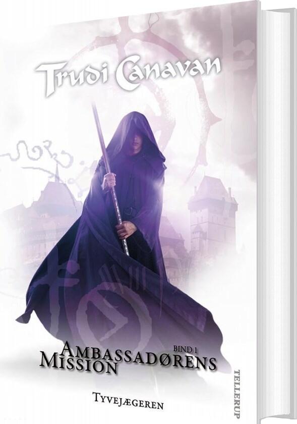Image of   Ambassadørens Mission #1: Tyvejægeren - Trudi Canavan - Bog