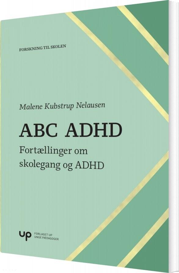 Image of   Abc Adhd - Malene Kubstrup Nelausen - Bog