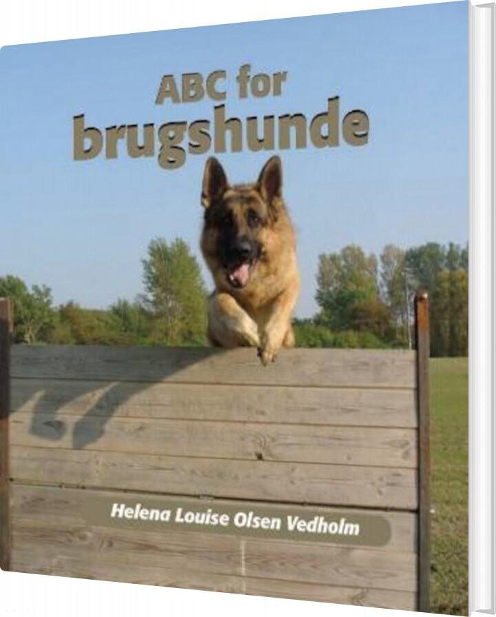 Image of   Abc For Brugshunde - Helena Louise Olsen Vedholm - Bog