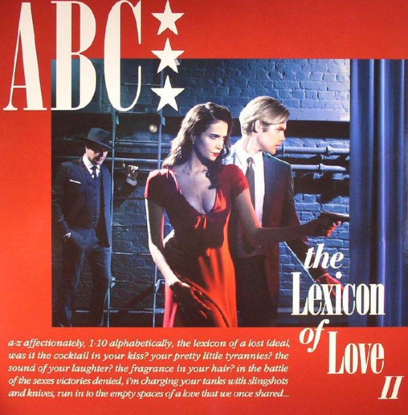 Image of   Abc - The Lexicon Of Love Ii - Vinyl / LP