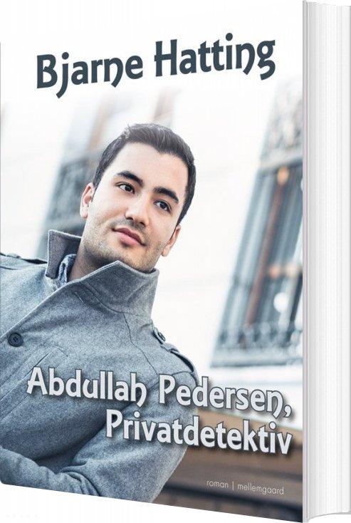 Billede af Abdullah Pedersen, Privatdetektiv - Bjarne Hatting - Bog