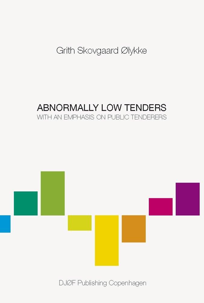 Image of   Abnormally Low Tenders - Grith Skovgaardmølykke - Bog