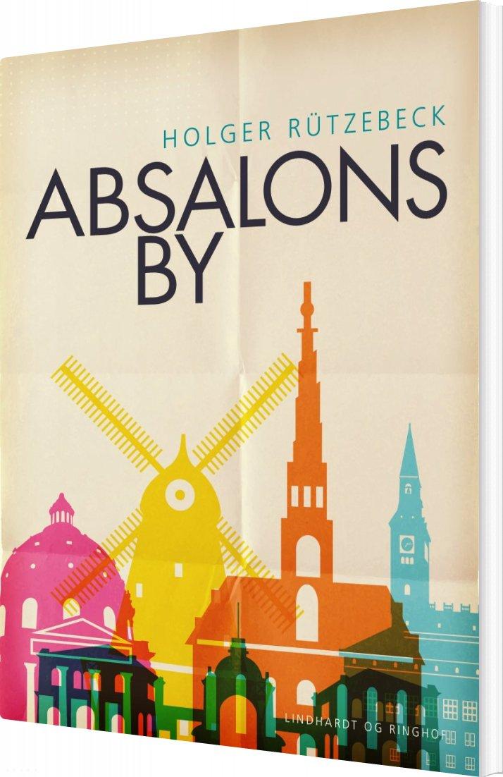 Image of   Absalons By - Holger Rützebeck - Bog
