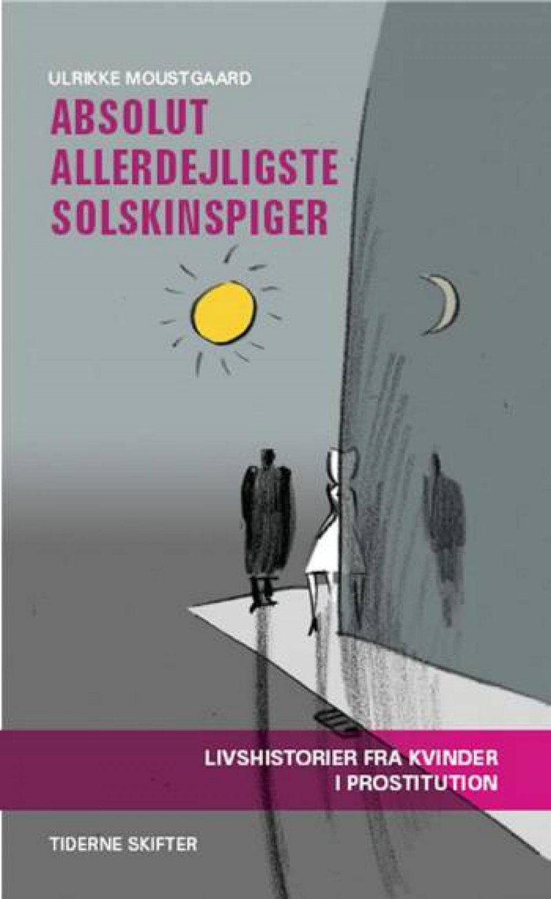 Image of   Absolut Allerdejligste Solskinspiger - Ulrikke Moustgaard - Bog