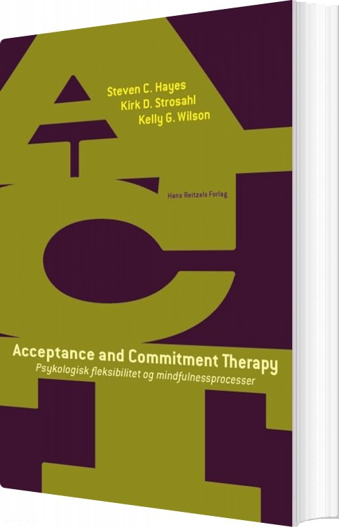 Image of   Acceptance And Commitment Therapy - Steven C. Hayes - Bog