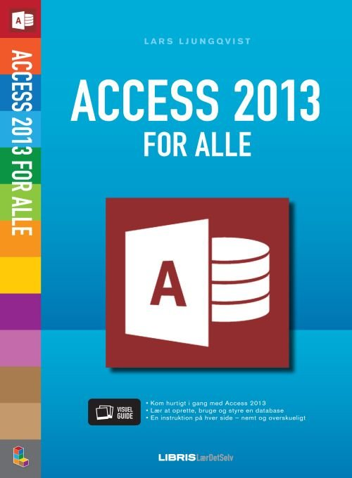 Image of   Access 2013 For Alle - Lars Ljungqvist - Bog