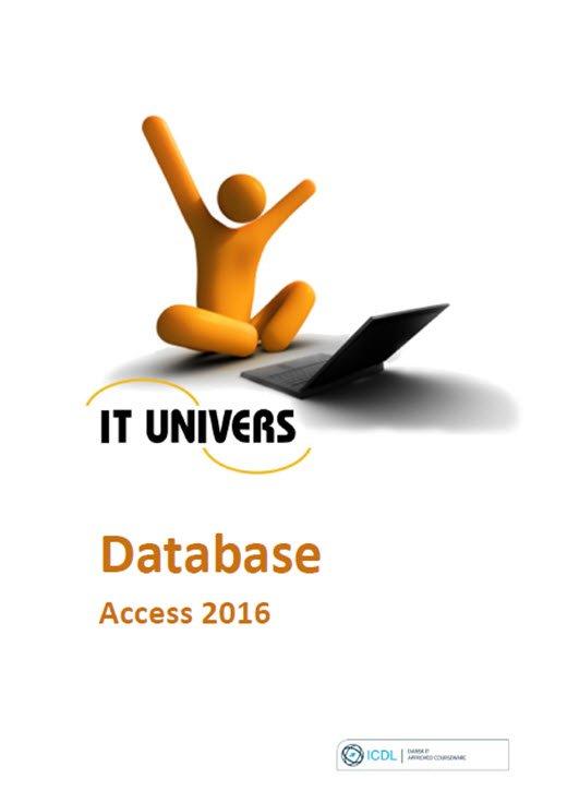 Image of   Access 2016 - Icdl - Charlotte Cederstrøm - Bog