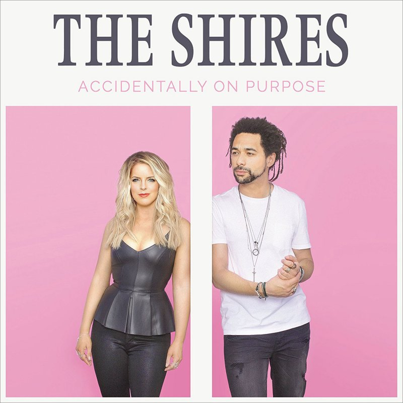 The Shires - Accidentally On Purpose - Vinyl / LP