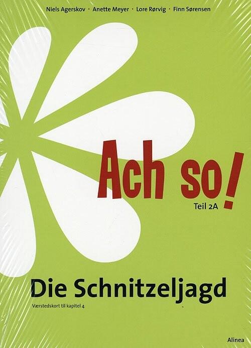 Image of   Ach So! Teil 2a, Die Schnitzeljagd, Værkstedskort - Niels Agerskov - Bog