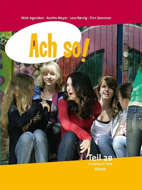 Image of   Ach So! Teil 2b, Sampak, Schülerbuch + Portfolio - Anette Meyer - Bog