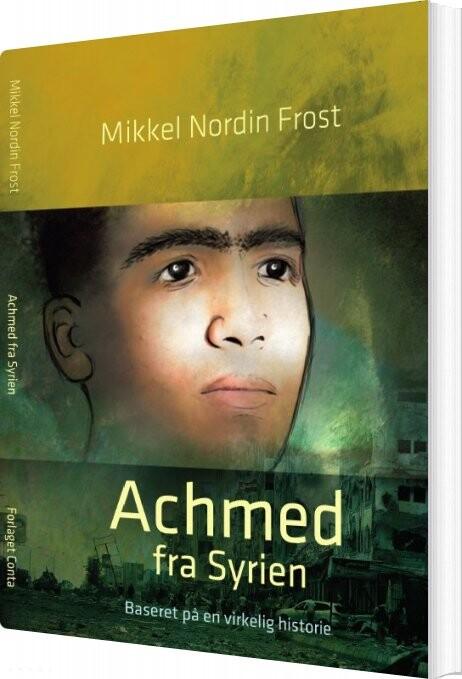 Image of   Achmed Fra Syrien - Mikkel Nordin Frost - Bog