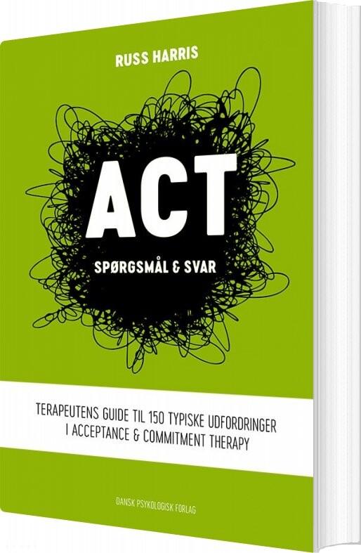 Image of   Act - Spørgsmål & Svar - Russ Harris - Bog